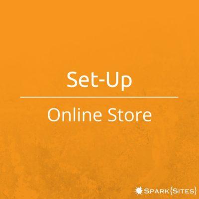 Set-Up Online Store - Spark Sites - Lakeland, FL