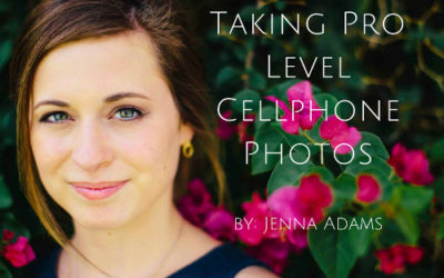 5 Tips to Taking Pro Level Cellphone Photos