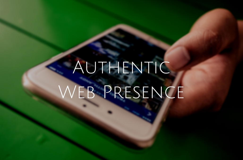 Be Authentic in Your Web Presence - Spark Sites - Wordpress Management Lakeland
