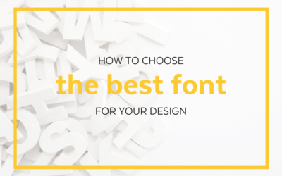 How to Choose the Best Font for Your Design