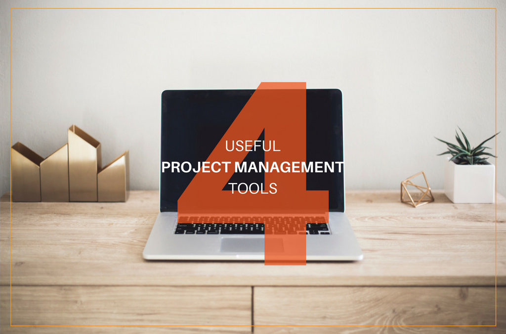 4 Useful Project Management Tools