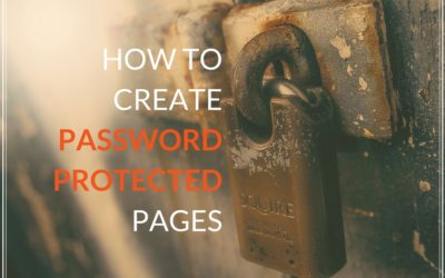 How to Create a Password Protected Page on Your Website