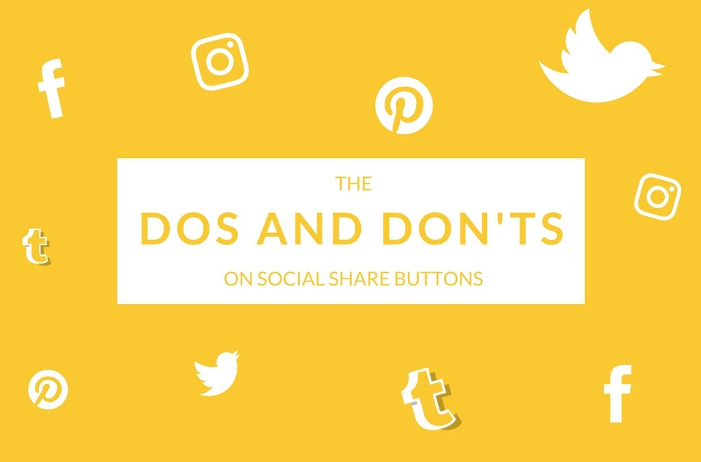 Dos and Don'ts on Social Share Buttons
