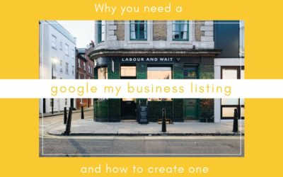 Why You Need a Google My Business Listing and How to Create One