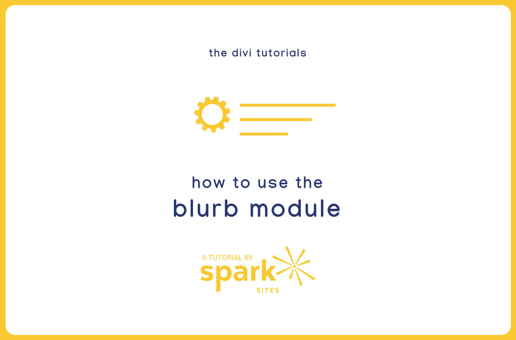 Divi Tutorials: How to Use the Blurb Module