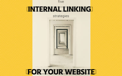 5 Internal Linking Strategies for Your Website