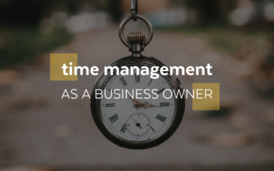 Time Management as a Business Owner