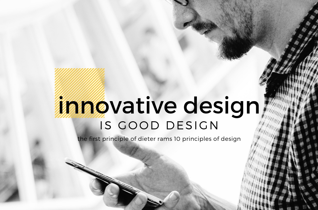 Innovative Design is Good Design - Dieter Rams - Spark Sites