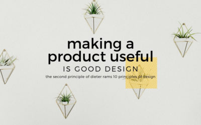 Making a Product Useful is Good Design