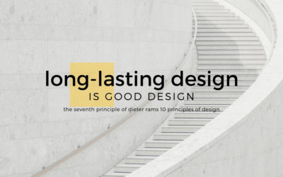 Long-Lasting Design is Good Design