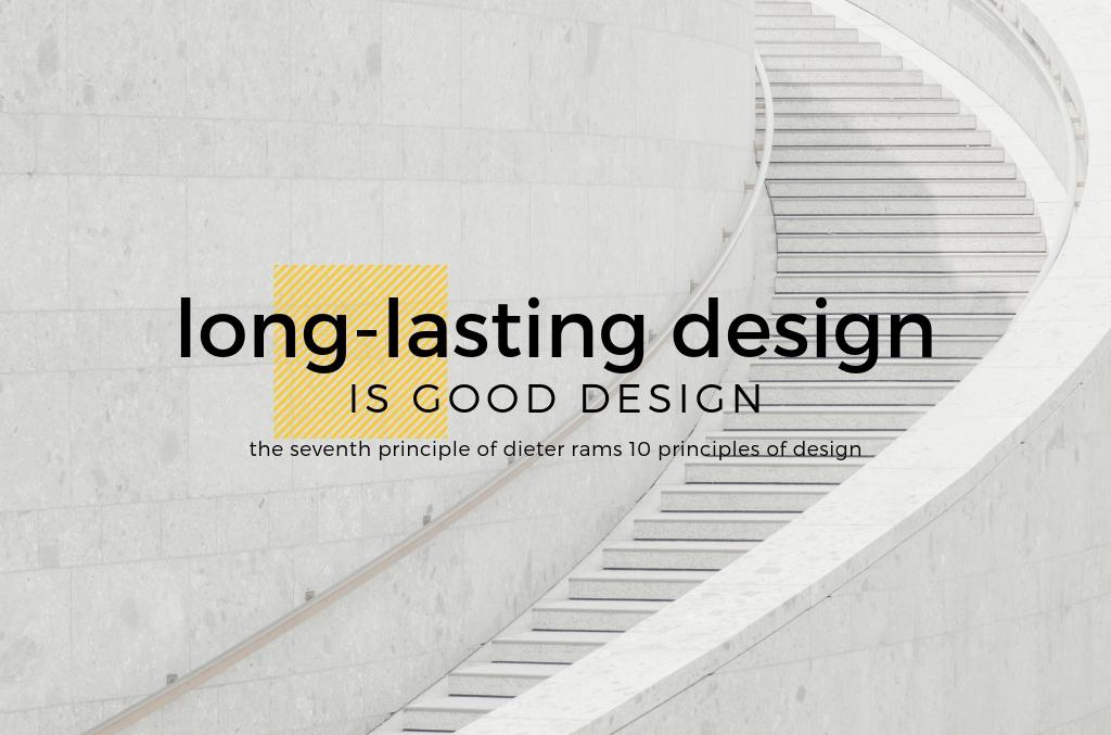 Long-Lasting Design is Good Design - Spark Sites