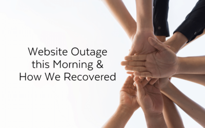 Website Outage this Morning & How We Recovered