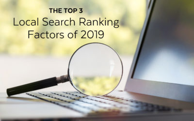 The Top 3 Local Search Ranking Factors 2019