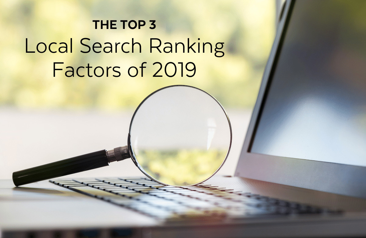 The Top 3 Local Search Ranking Factors in 2019 - Web Design Lakeland - Spark Sites