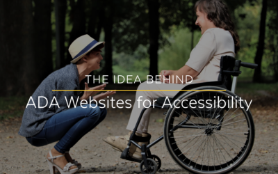 The Idea Behind Designing ADA Websites for Accessibility